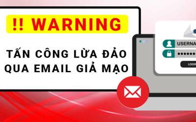 Cảnh báo lừa đảo bằng email giả tạo - BMPro