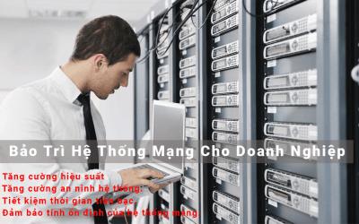 Bảo trì bảo dưỡng hệ thống mạng máy tính tại công ty