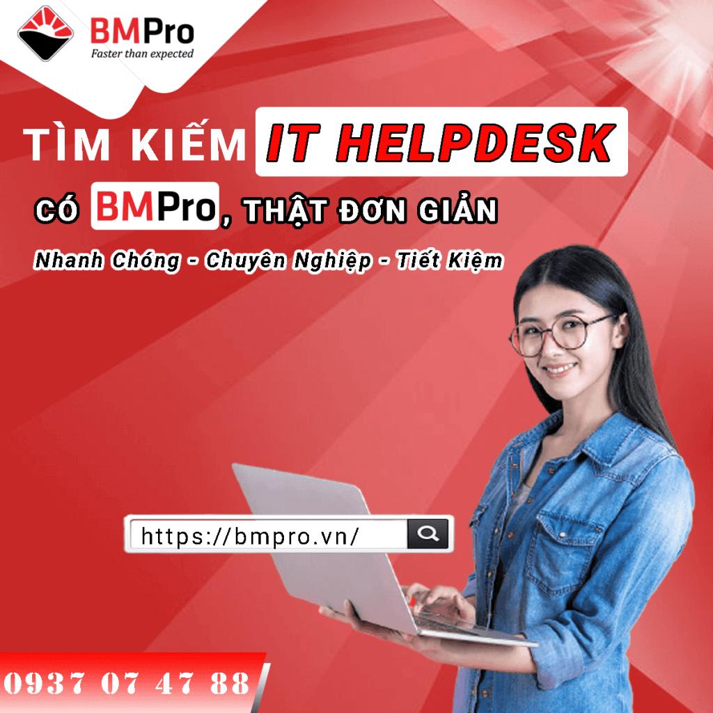 Dịch vụ it helpdesk chuyên nghiệp hàng đầu tại TPHCM