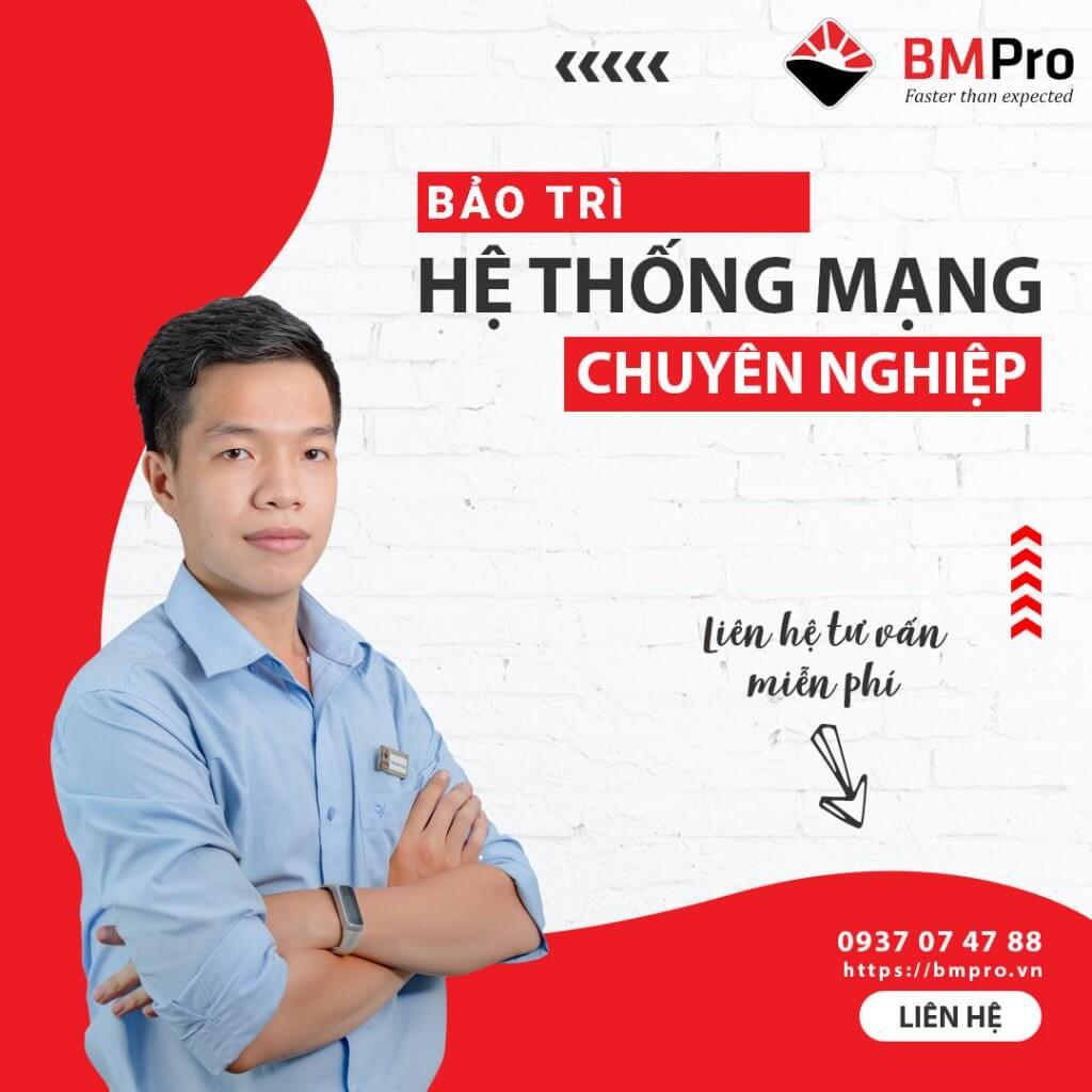 Bảo trì hệ thống mạng chuyên nghiệp - BMPro.vn