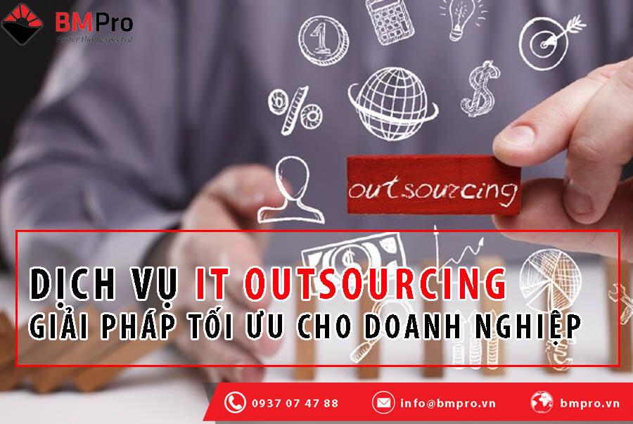 Dịch vụ IT Outsourcing lựa chọn tối ưu cho doanh nghiệp
