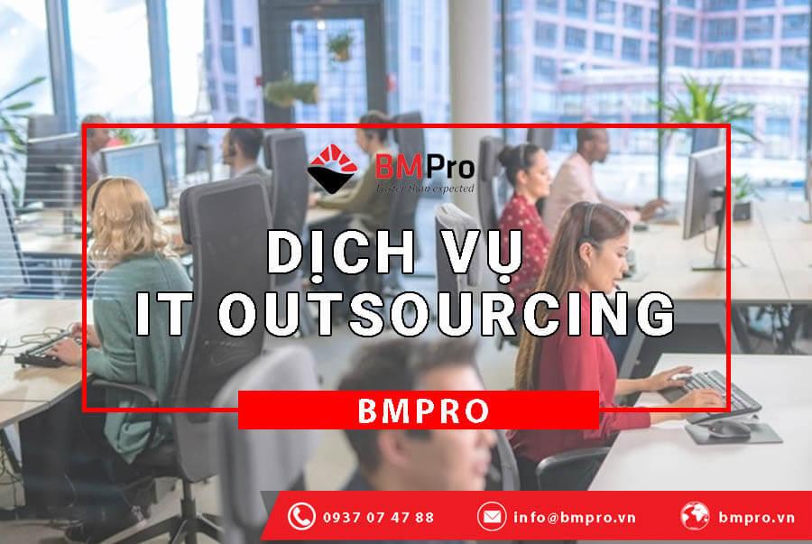 Lợi ích của dịch vụ IT Outsourcing - BMPro.vn