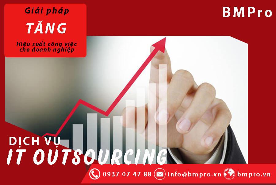 Dịch vụ IT Outsourcing giúp tăng hiệu quả công việc - BMPro