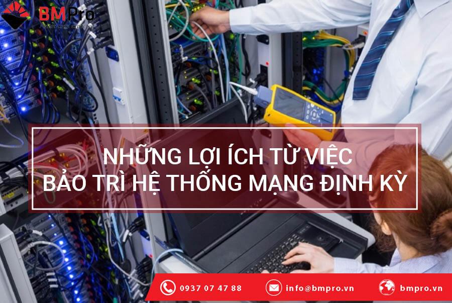 Lợi ích từ việc bảo trì hệ thống mạng định k