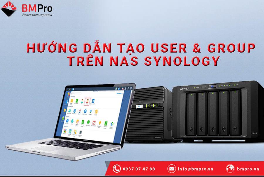 Hướng dẫn tạo User và Group trên NAS Synology