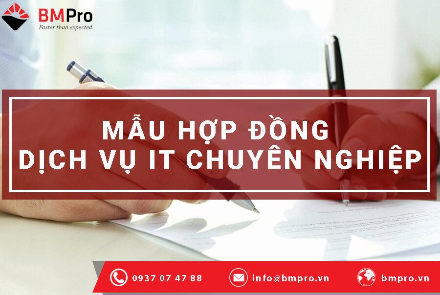 Mẫu hợp đồng dịch vụ it chuyên nghiệp - BMPro.vn