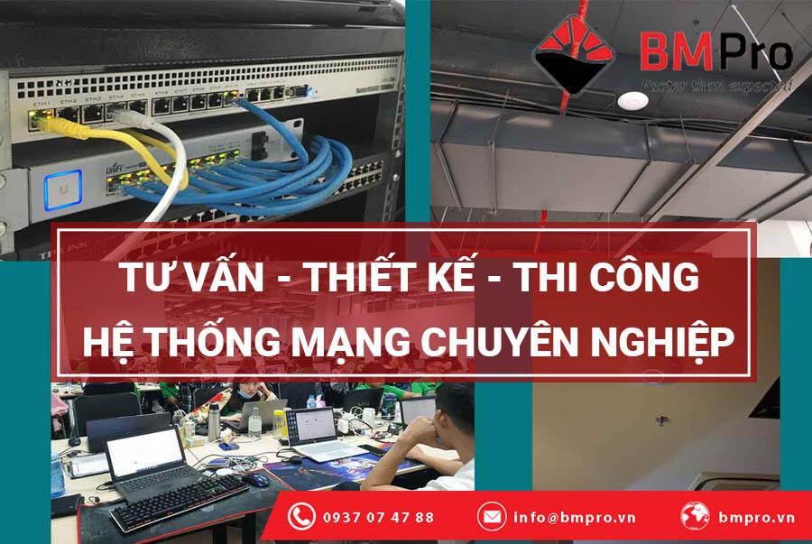 Quy trình thi công hệ thống mạng - BMPro