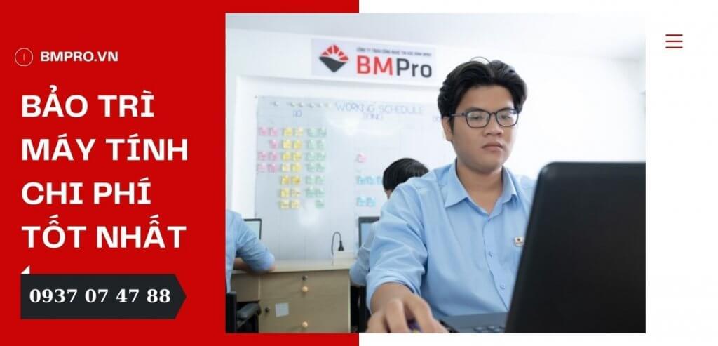 Dịch vụ bảo trì máy tính chuyên nghiệp, giá tốt tại TP.HCM - BMPro.vn