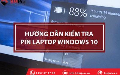 Hướng Dẫn Kiểm Tra Pin Laptop Windows 10 Nhanh Chóng