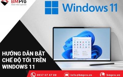 Hướng Dẫn Bật Chế Độ Tối Trên Windows 11 Đơn Giản Trong 1 Phút