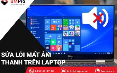 Sửa Lỗi Mất Âm Thanh Trên Laptop